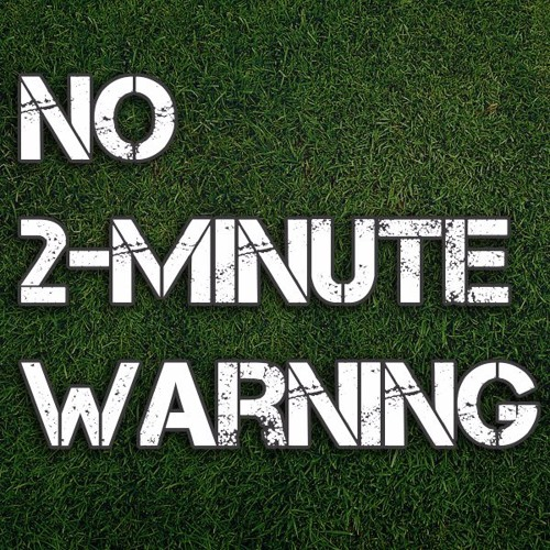 No 2-Minute Warning Podcast