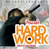 Mawake - Hard Work (Nelly One And Only Cover) Mixed By Slim Drumz