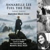 Annabelle Lee & Fuel The Fire - Sarah Jarosz Cover