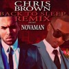 Young Banger Ent Presents Chris Brown X Novaman Back To Sleep Remix Mp3