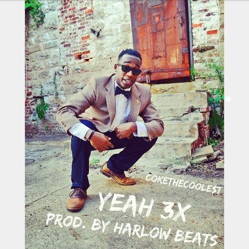 Yeah 3x [Prod. by Harlow Beats]