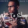 Chis Brown - Back To Sleep Cover