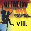 viii. - Dear Maria (All Time Low Remix)