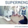 Supermeng   (feat. CX KIDTRONIK & Mr. Feathers)