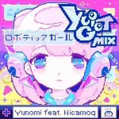 Yunomi Feat. Nicamoq - Robotic girl(yuigot Remix)