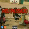 Meu Passado[Prod.By Freddgy Krugger]