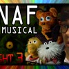Five Nights At Freddys The Musical - Night 3 (feat. NateWantsToBattle)