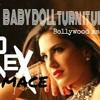 Baby Doll Turn It Up  (Bollywood mash up)