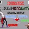 KAPITSANY ~ DAHALO  NIOVA  FO  RMX  SALEGY  DJ  GUERMEX FT  DJ  TONY  ((V.N.A.R 2016))