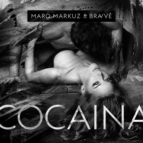 MarQ Markuz Ft. Bravve - Cocaina
