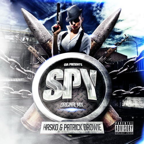 Hasko Patrick Drowie - SPY (Original Mix)