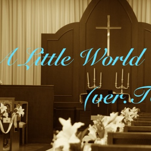A Little World (ver.TEA)