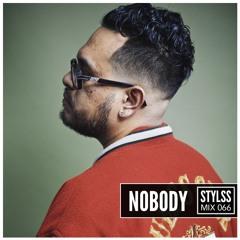 STYLSS Mix 066: NOBODY