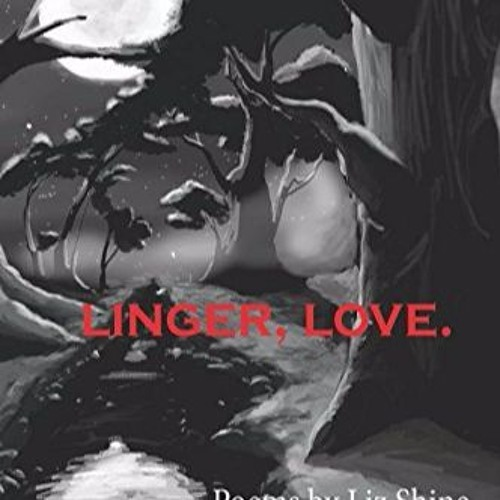 Linger. love.