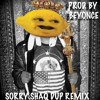 Shaq Dup - Sorry Remix (Snippet). Produced By Beyonce. From Her Lemonade Album