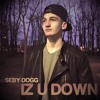 Iz U Down (Remix)