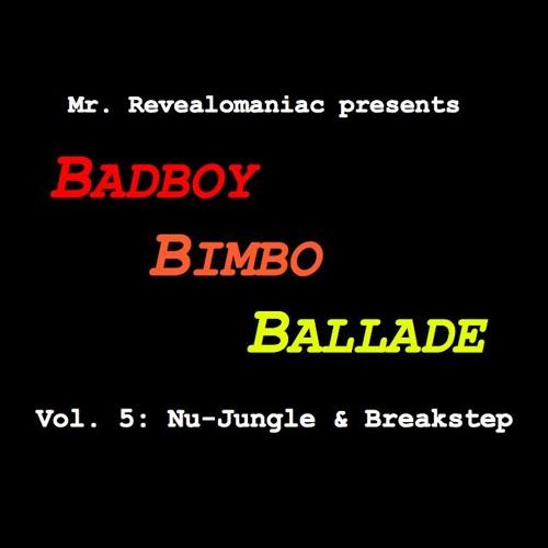 Mr. Revealomaniac - Badboy Bimbo Ballade vol. 5