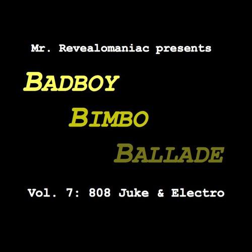 Mr. Revealomaniac - Badboy Bimbo Ballade vol. 7