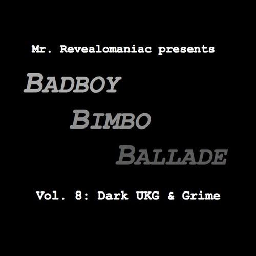 Mr. Revealomaniac - Badboy Bimbo Ballade vol. 8