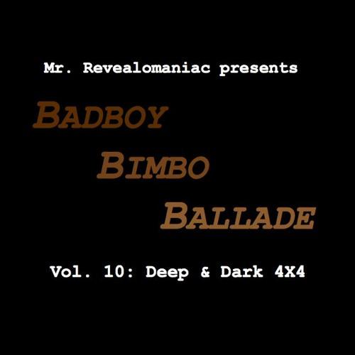 Mr. Revealomaniac - Badboy Bimbo Ballade vol. 10
