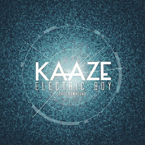 Kaaze - Electric Boy (Original Mix)