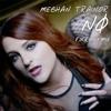 Meghan Trainor - No (Fikri Remix)