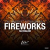 Tony Sinatra ft. Nathan Brumley - Fireworks (Next Friday Edit)