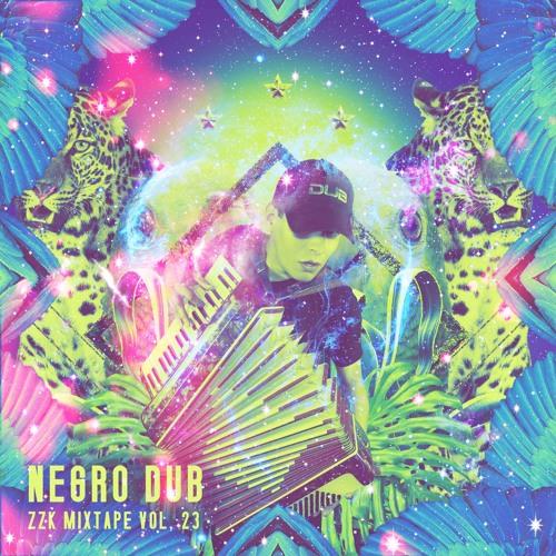 ZZK Mixtape Vol. 23 - Negro Dub