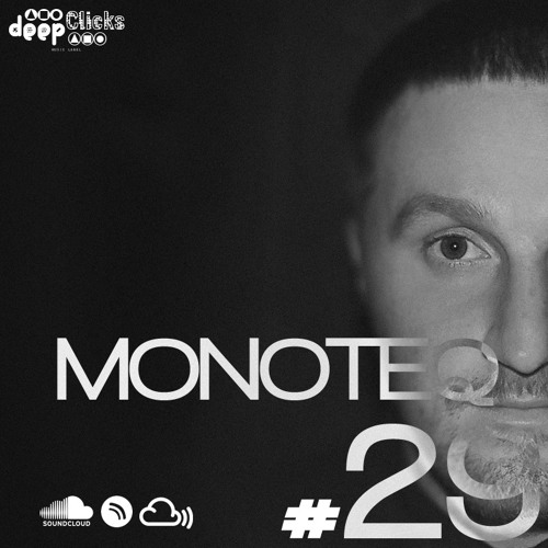 Deep Clicks Podcast #29 By Monoteq