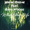Jeremy Prisme Feat Basti Woods -What Goes Up (Original Mix)