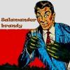 Salamander brandy [with Yellow Salamand'r]