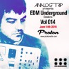 Analog Trip @  EDM Underground Sessions Vol014 Protonradio 14- 6-2016 | Free Download