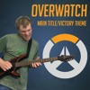 Overwatch Main Title/Victory Theme Guitar/Piano Cover