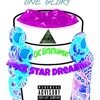 One Glory - Rock Star Dreamin Intro