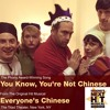 You Know You're Not Chinese -- Deb Rabbai -- WINNING SONG