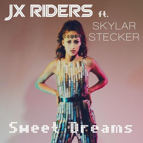 """Sweet Dreams"" by JX Riders feat. Skylar Stecker (Cherrytree Records)"