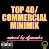Top40/Commercial MiniMix (Dj Pumba) *FREE DOWNLOAD IN DESCRIPTION