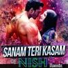 Sanam Teri Kasam  - Remix (Hip Hop , EDM)