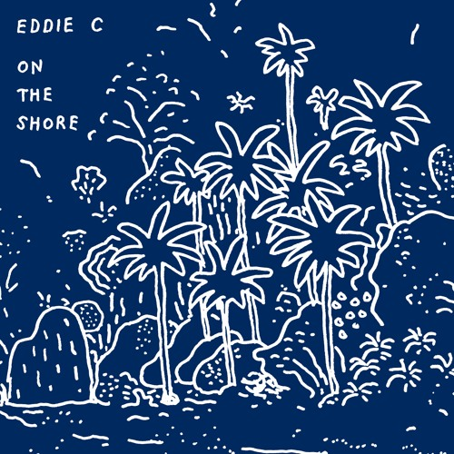 eddie c/on the shore