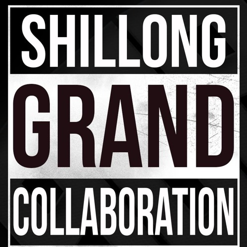 Shillong Grand Collaboration (Prod. by Audio Galaxy Beats)