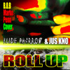 B.O.B - Roll Up - Cover - Klide Pharrow & Jus Kno, Marko Penn