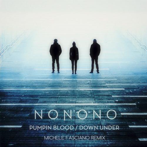 NONONO - Pumpin Blood (Michele Fasciano Remix)