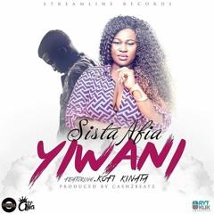 Sista Afia ft Kofi Kinaata - Yiwani