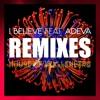 FREE DOWNLOAD: I Believe feat Adeva (Mikalis Kidology Remix)