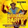 DJ Lyriks Presents African Party Vol 1
