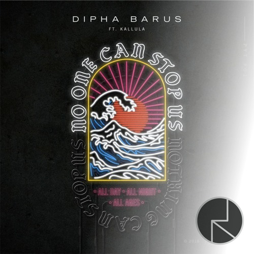 Dipha Barus - No One Can Stop Us Ft.Kallula (Rd Bootleg) [BUY=FREE]