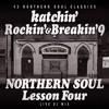 Download Rockin' & Breakin' 9 ~NORTHERN SOUL LESSON FOUR~ Mp3
