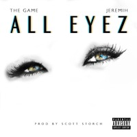 The Game - All Eyez (Ft. Jeremih)