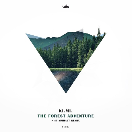 OUT NOW: Ki.Mi. - The Forest Adventure EP
