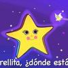 Estrellita Donde Estas, Musica Infantil Para Cantar, Musica Para Niños